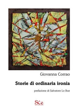 Storie di ordinaria ironia di Francesca Corrao