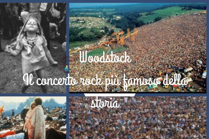 Woodstock  Il concerto rock più famoso della storia