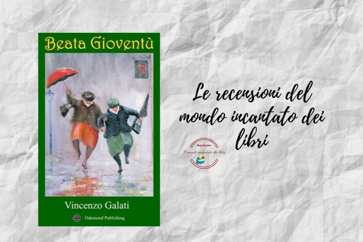 Beata gioventù di Vincenzo Galati
