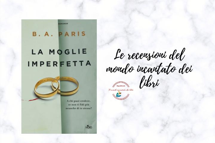 La moglie imperfetta di B.A. Paris