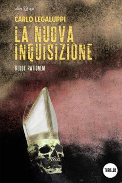 La nuova inquisizione di Carlo Legaluppi