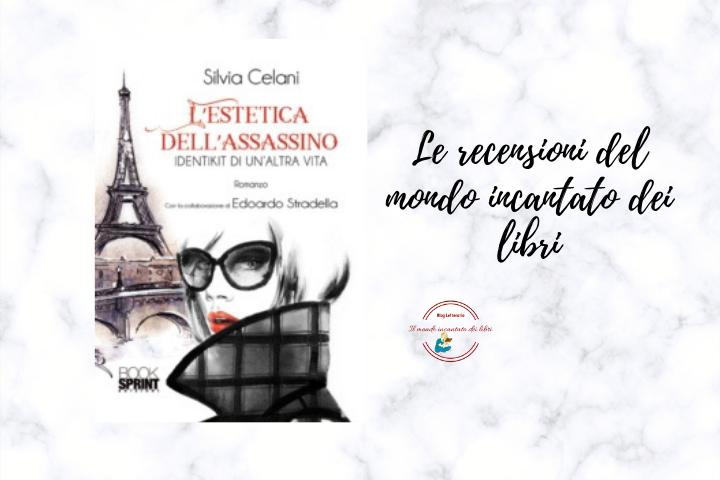 L'estetica dell'assassino Di Silvia Celani