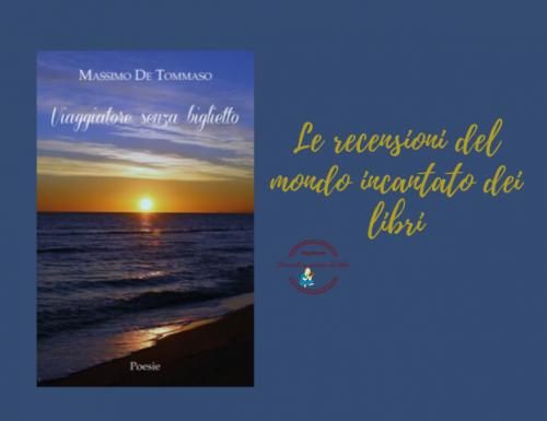 Viaggiatore senza biglietto di Massimo De Tommaso