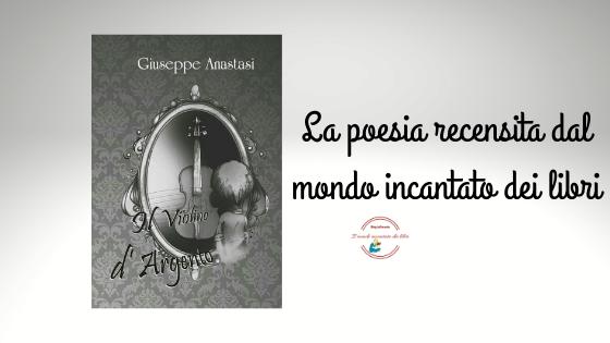 """Il Violino d'Argento"", di Giuseppe Anastasi"