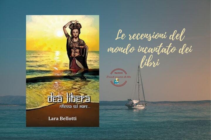 Dea libera di Lara Bellotti