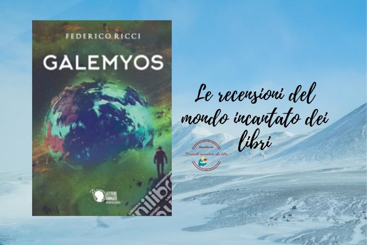 Galemyos di Federico Ricci