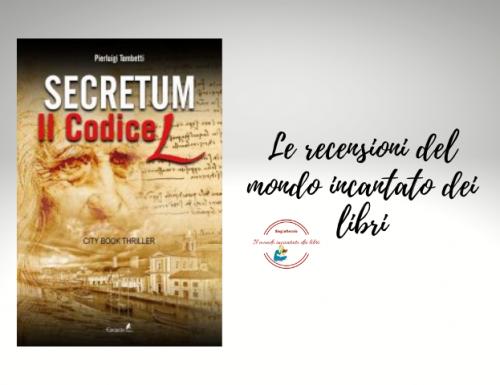 Secretum il codice L di PierLuigi Tombetti