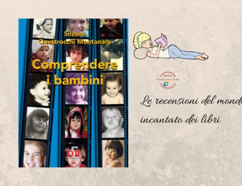 Comprendere i bambini . Sviluppo ed educazione nei primi tre anni di vita, di Silvana Quattrocchi Montanaro.