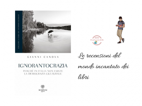 """""""Ignorantocrazia – Perché in Italia non esiste la democrazia culturale"""", di Gianni Canova"""