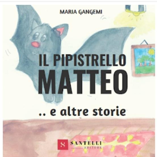 Il pipistrello Matteo ed altre storie