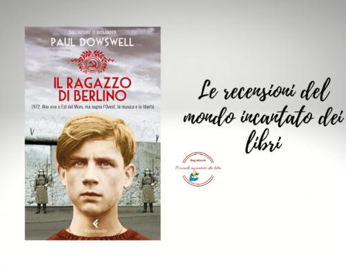 Il ragazzo di Berlino di Paul Dowswell