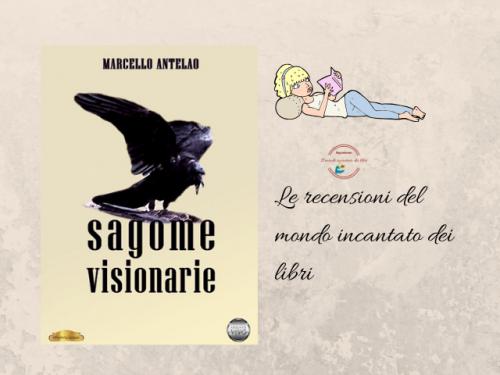 Sagome visionarie di Marcello Antelao