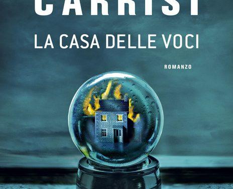 """Segnalazione libri in uscita: """"La Casa delle Voci"""", di Donato Carrisi"""