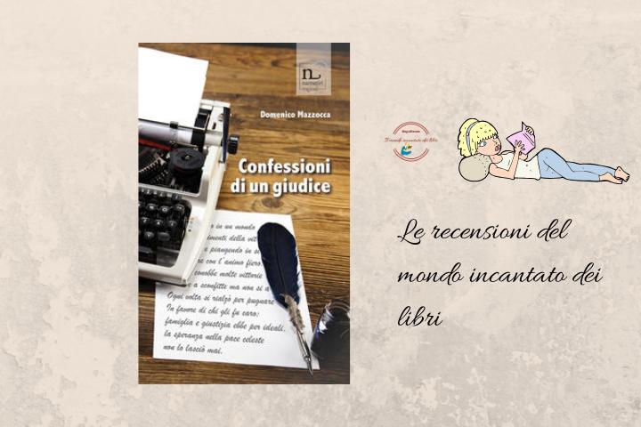 Confessioni di un giudice di Domenico Mazzocca