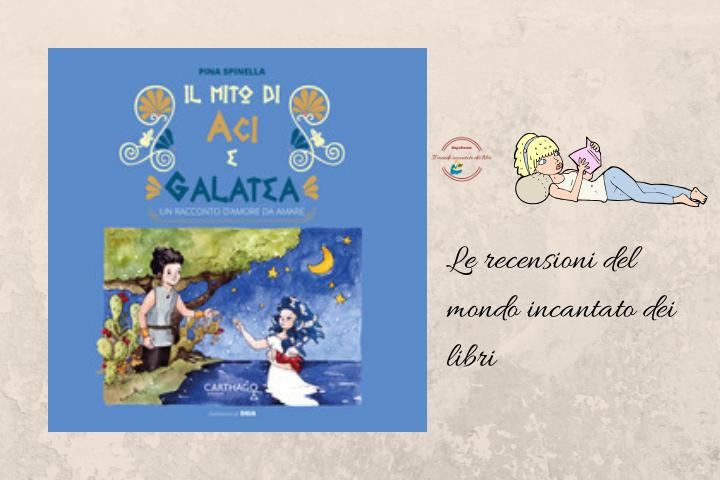 Il mito di Aci e Galatea di Pina Spinella