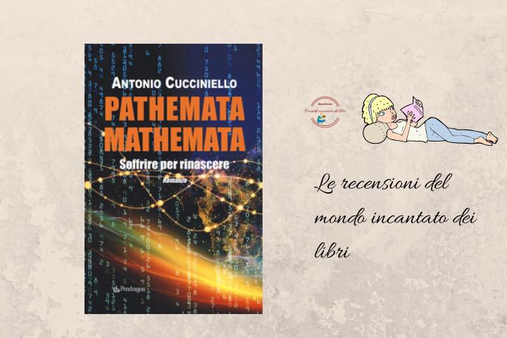 Pathemata Mathemata di Antonio Cucciniello