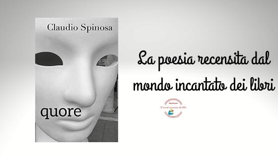 Quore di Claudio Spinosa