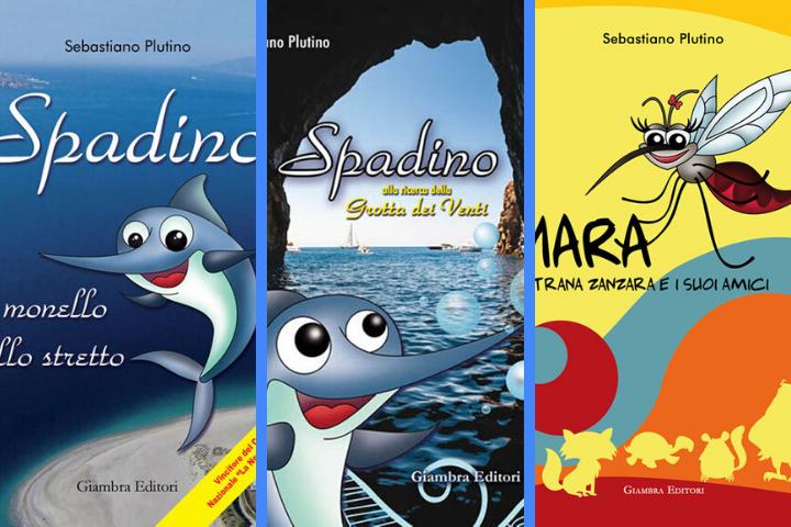 """""""Spadino il monello dello Stretto""""; """"Spadino alla ricerca della grotta dei venti""""; """"Mara la strana zanzara e i suoi amici"""", di Sebastiano Plutino."""