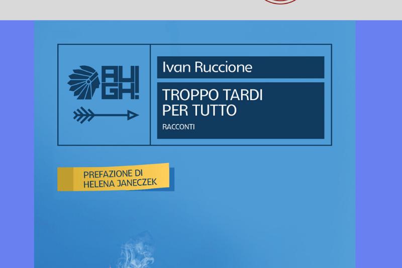 Troppo tardi per tutto di Ivan Ruccione