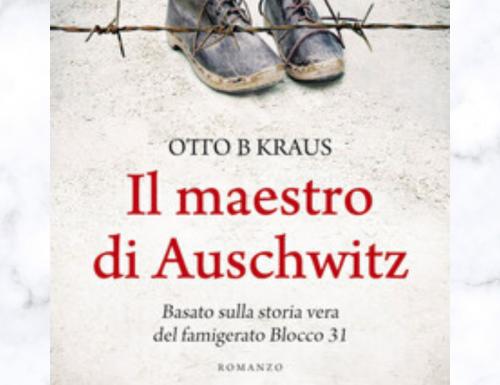 Il maestro di Auschwitz di Otto B Kraus