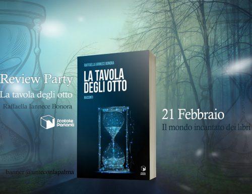 """Blog tour """" La tavola degli Otto"""" di Raffaella Iannece Bonora – Review Party."""