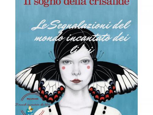 """Segnalazione libro in uscita: """" Il sogno della crisalide"""", di Vanessa Montfort"""