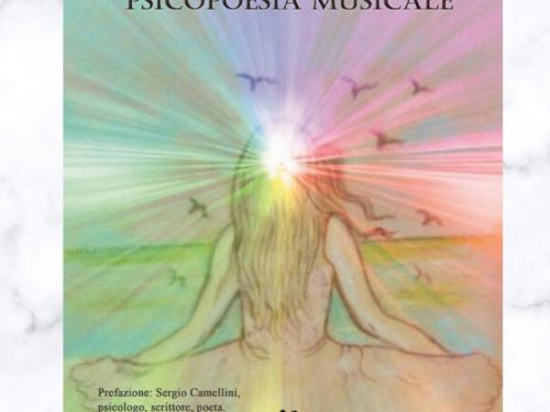 """""""Psicopoesia Musicale"""", di Sandra Papaserio e Rosella Lubrano"""
