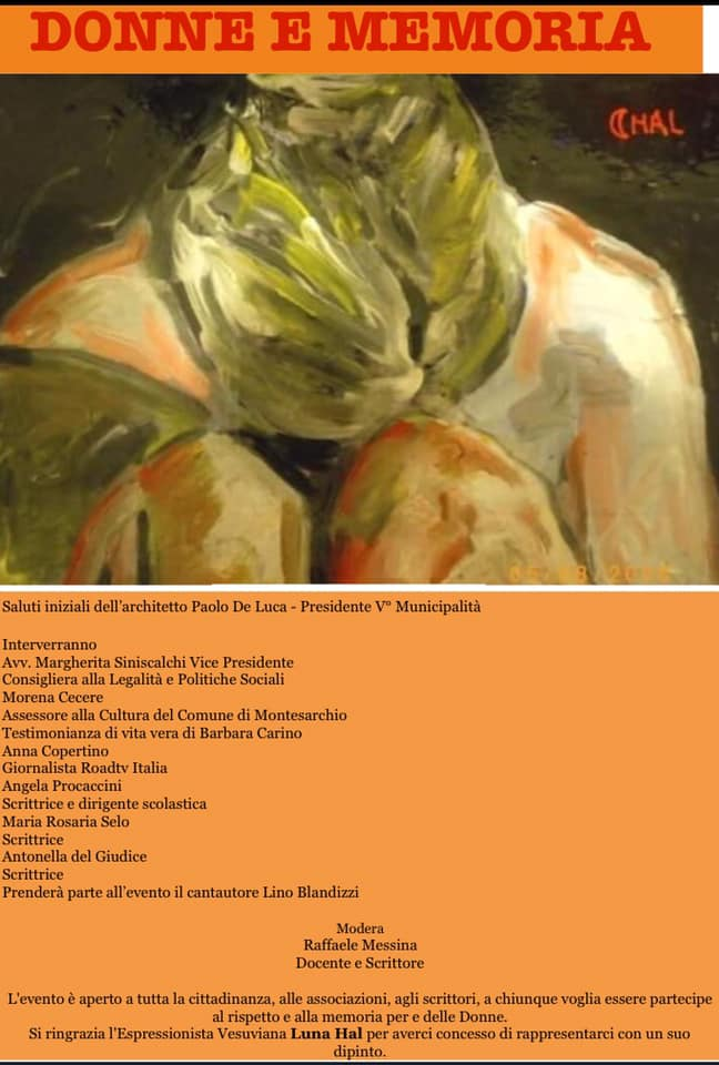 """Mercoledì 4 marzo 2020, nell'ambito della Rassegna Marzo donna 2020 del Comune di Napoli, alla Sala Ruotolo della Municipalità Vomero ed Arenella , si è tenuto un incontro   """" Donne e memoria"""", con una rosa di relatori eccezionali ."""