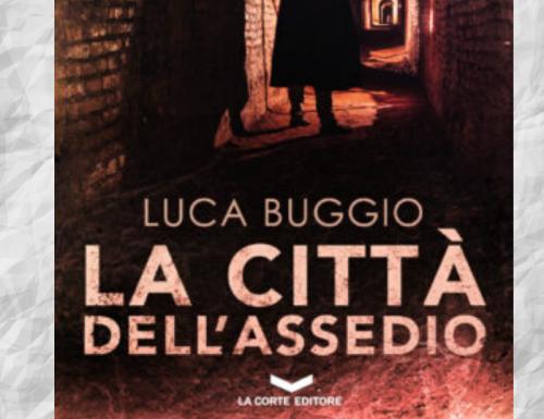 La città dell'assedio di Luca Buggio