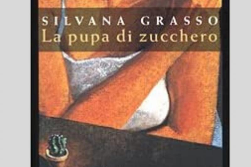 La pupa di zucchero di Silvana Grasso