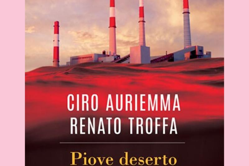 Piove deserto di Ciro Auriemma e Renato Troffa