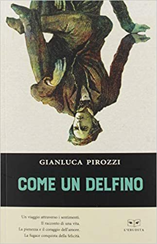 Come un delfino di Gianluca Pirozzi
