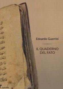 Il quaderno del fato di Edoardo Guerrini