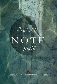 Note fragili di Giovanni Margarone