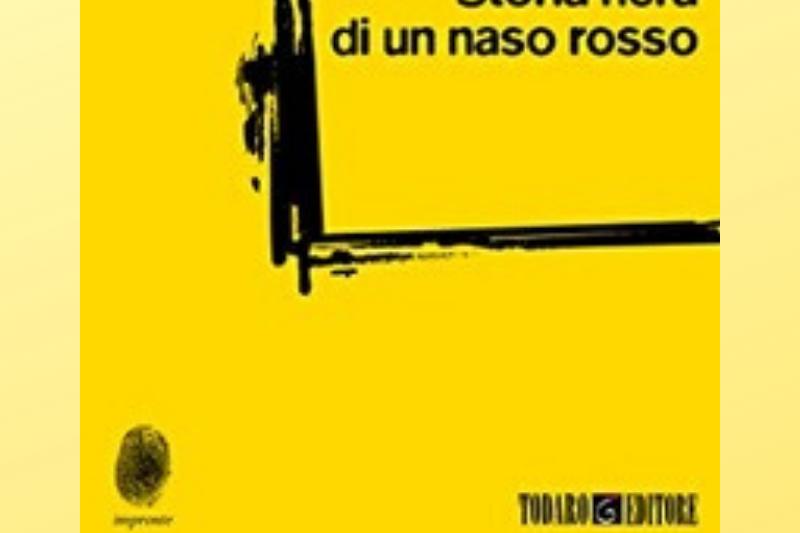 Storia   nera  di  un  naso   rosso   di  Alessandro  Morbidelli