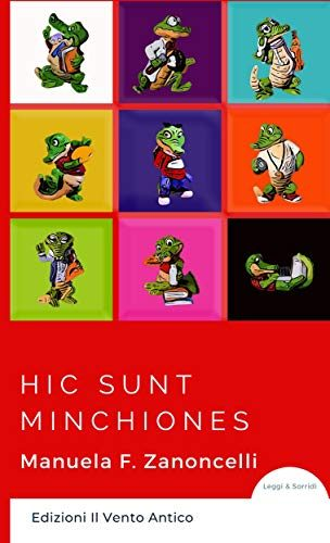 """Anteprima uscita """"Hic Sunt Minchiones"""", di Manuela Francesca Zanoncelli"""