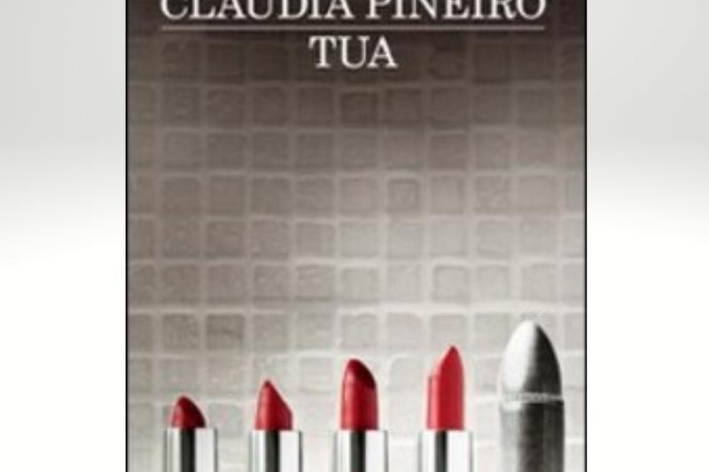Tua di Claudia Pineiro