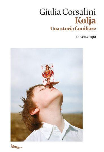 Kolja – Una storia familiare di Giulia Corsalini