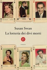 La lotteria dei divi morti di Susan Swan. Recensione in Anteprima
