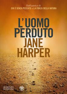 L'uomo perduto di Jane Harper