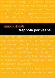 Trappole per vespe di Marco Dorati