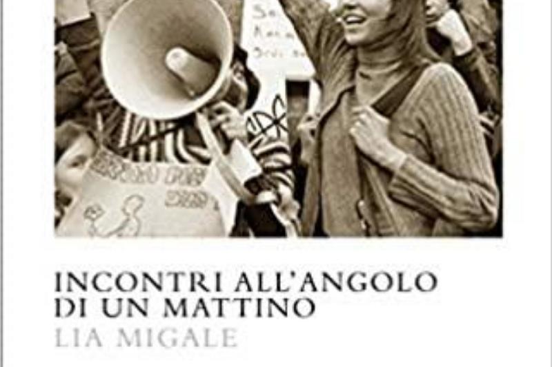 """Lia Migale e il mestiere del giovane: la """"passione esistenziale"""" degli anni '70 e """"l'apatia frivola"""" delle generazioni giovanili del nuovo millennio."""