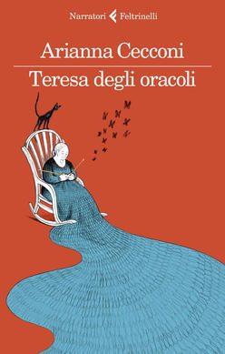"""""""Teresa degli Oracoli"""", di Arianna Cecconi"""