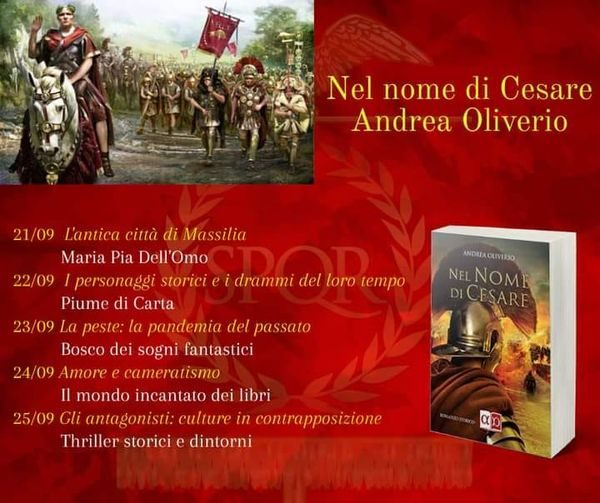 """Blog tour """" Nel nome di Cesare"""" di Andrea Oliverio. Quarta tappa """" Amore e cameratismo""""."""