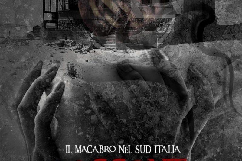 Il macabro nel Sud Italia – Racconti  sull'Innominabile di Marco Marra e Gerardo Spirito.