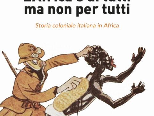 L'Africa è di tutti ma non per tutti di Martina Guadalti. Segnalazione Saggio