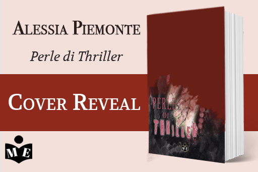 Cover reveal del libro Perle di Thriller  di Alessia Piemonte