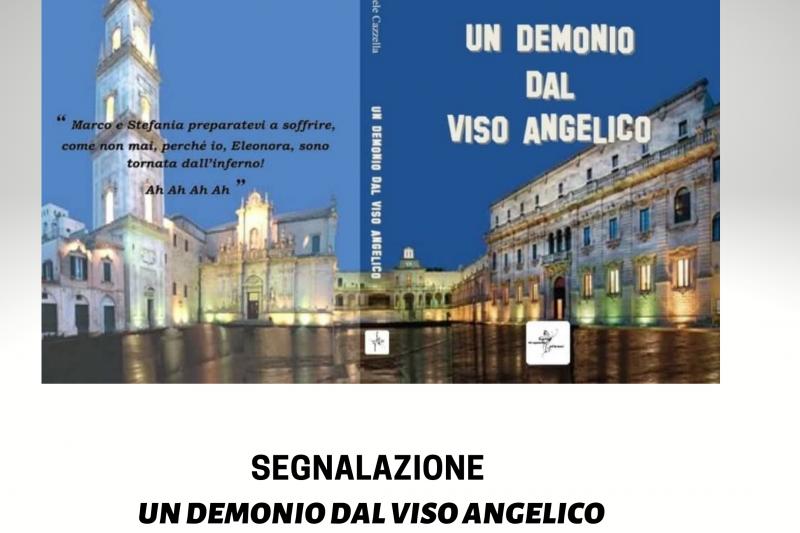 Un demonio dal viso angelico di Marco Michele Cazzella. Segnalazione.
