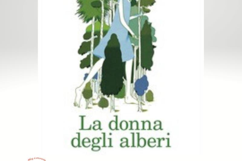 """Segnalazione libri in uscita: """"La Donna degli alberi"""" di Lorenzo Marone"""