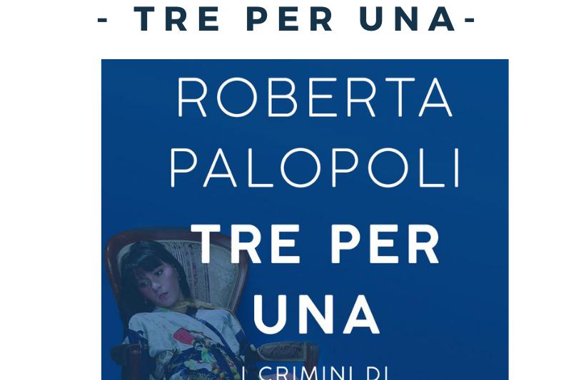 Tre per Una – I crimini di Stuart Newel di Roberta Palopoli . Presentazione libro.